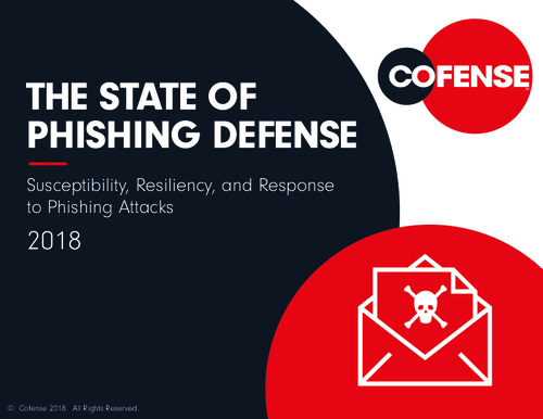 The State of Phishing Defense 2018: What Healthcare Needs to Know