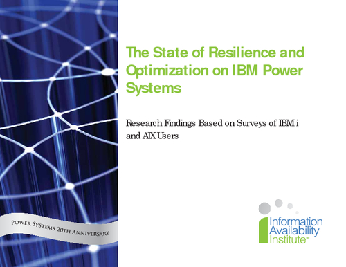 The State of Resilience and Optimization on IBM Power Systems - Research Findings Based on Surveys of IBM i and AIX Users