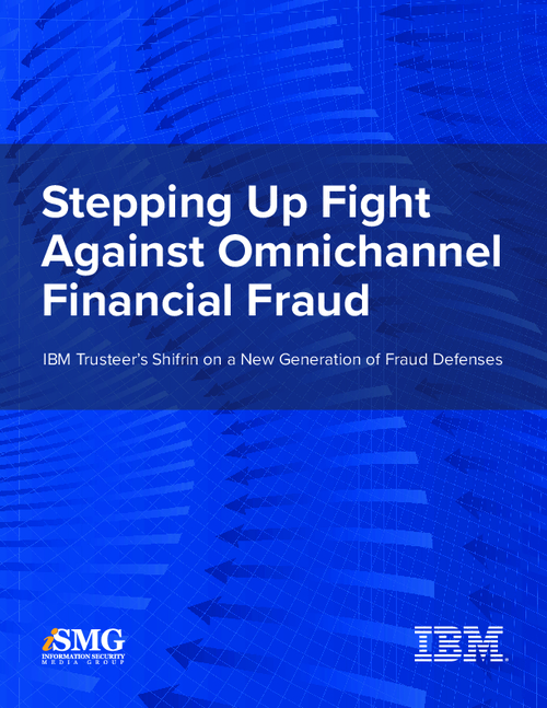 Stepping up Fight Against Omnichannel Financial Fraud