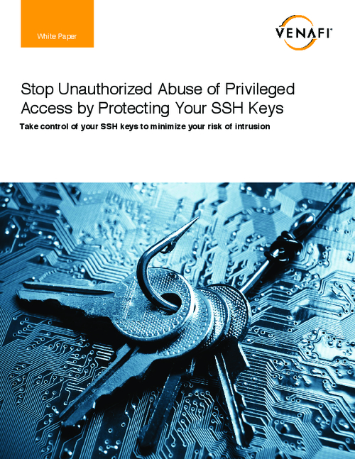 Stop Abuse of Privileged Access: Protect your Organisation's SSH Keys