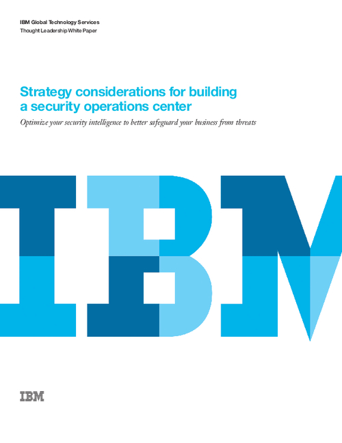 Strategy Considerations for Building a Security Operations Center