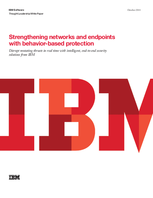 Strengthening Networks and Endpoints with Behavior-Based Protection