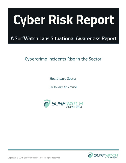 Healthcare Information Risk Report: 2015 Q2
