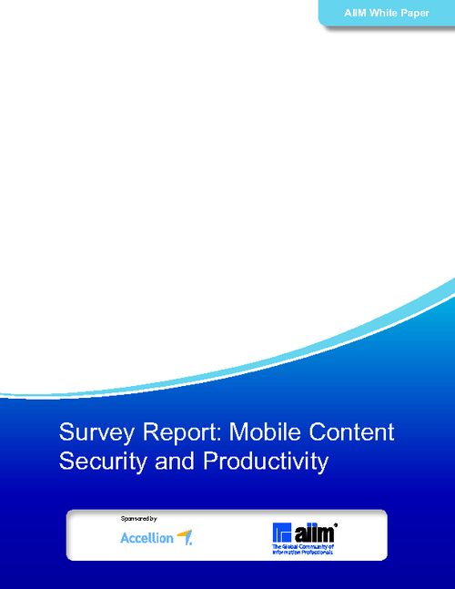 Survey Report: Mobile Content Security and Productivity
