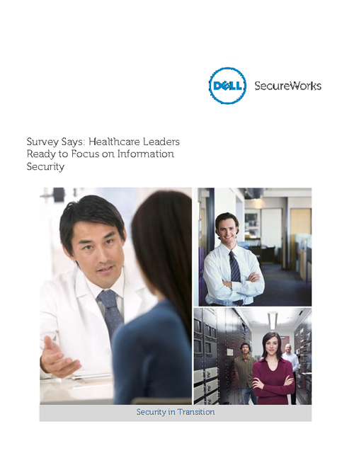 Survey Says: Healthcare Leaders Ready to Focus on Information Security
