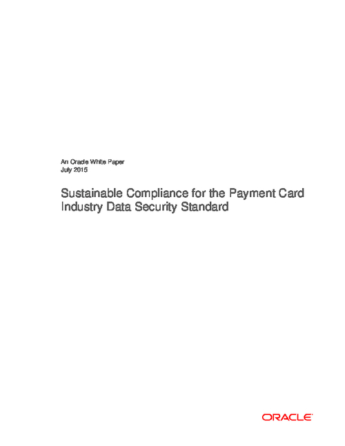Sustainable Compliance for the Payment Card Industry Data Security Standard