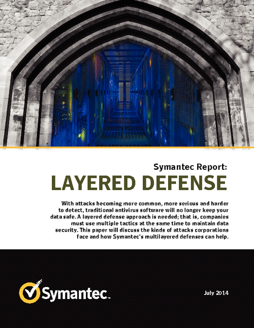Symantec Report: Layered Defense