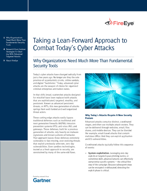 Taking a Lean-Forward Approach to Combat Today's Cyber Attacks