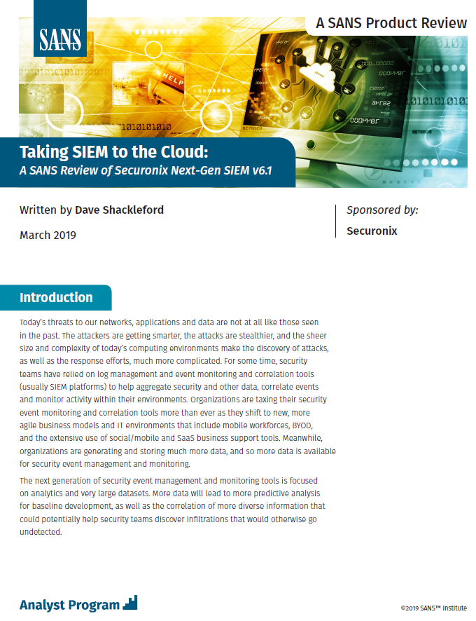 Taking SIEM to the Cloud: A SANS Review of Securonix Next-Gen SIEM
