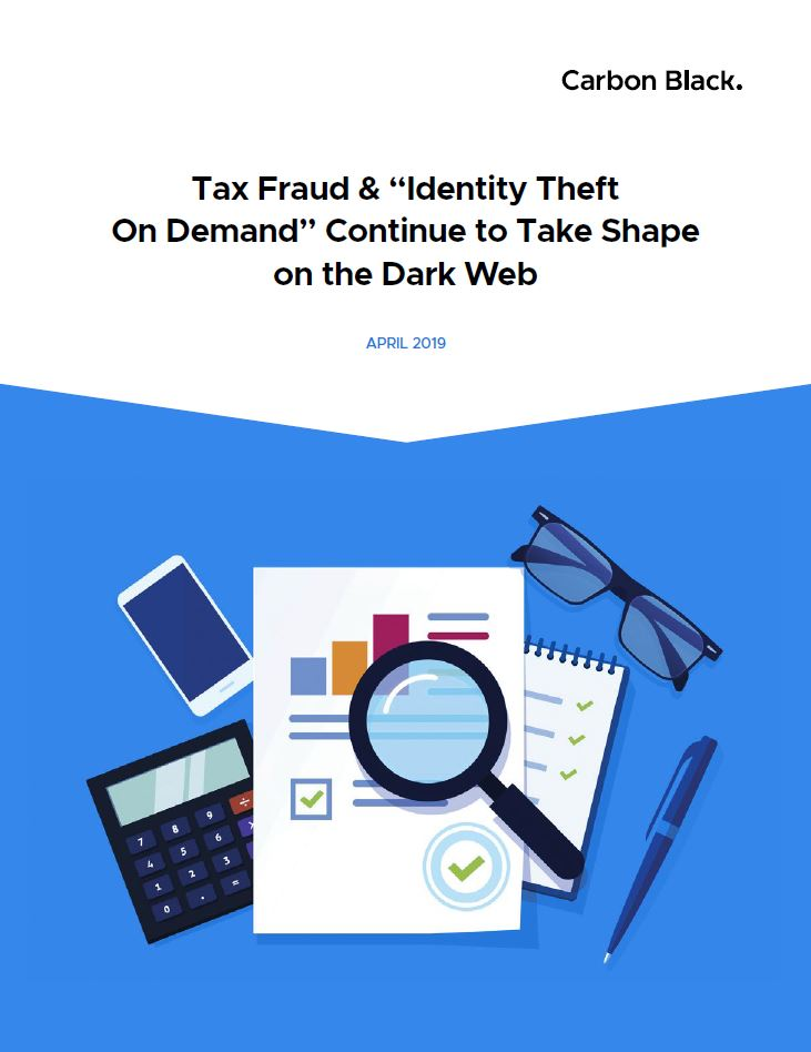 Tax Fraud & Identity Theft OnDemand Continue to Take Shape on the Dark Web
