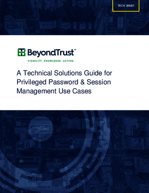 Technical Solutions Guide for Privileged Password and Session Management