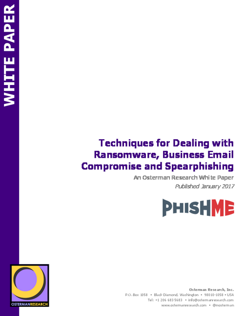 Techniques for Dealing with Ransomware, Business Email Compromise and Spearphishing