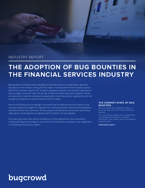 Why the Financial Services Industry is Making Bug Bounty Programs a Best Practice