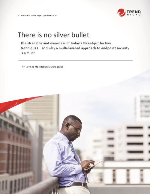 There is No Silver Bullet: Why a Multi-layered Approach to Endpoint Security is a Must