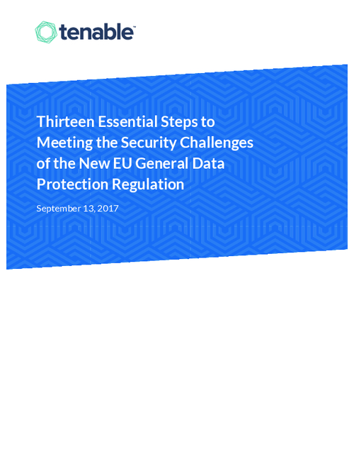 Thirteen Essential Steps to Meeting the Security Challenges of the New EU GDPR