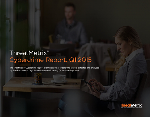 ThreatMetrix Cybercrime Report
