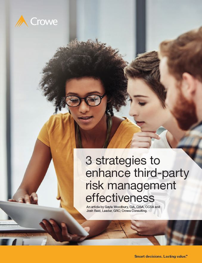 Three Strategies to Enhance Third-Party Risk Management Effectiveness