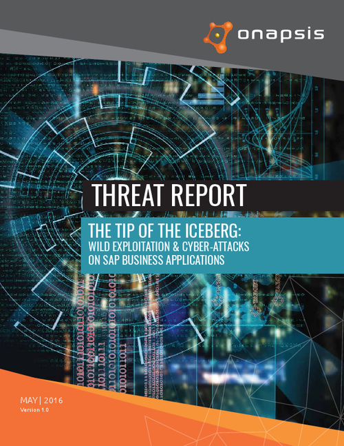 The Tip of the Iceberg: Wild Exploitation & Cyber-attacks on SAP Business Applications