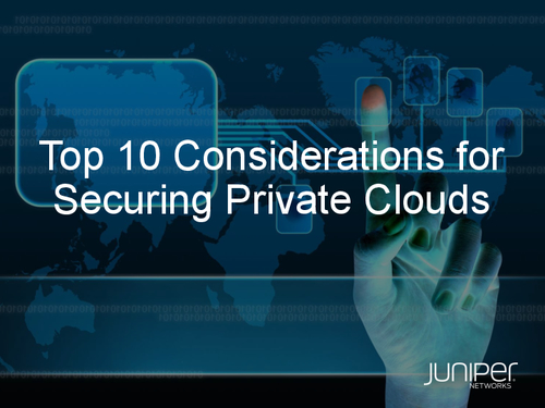 Top 10 Considerations for Securing Private Clouds