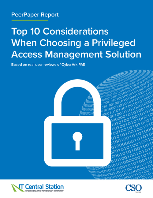 Top 10 Considerations When Choosing a Privileged Access Management Solution