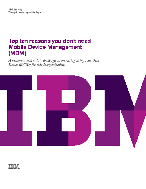 Top 10 Reasons You Don't Need MDM