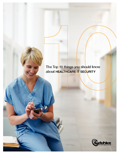 The Top 10 Things You Should Know About Healthcare IT Security