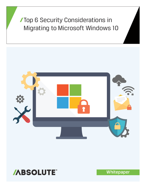 Top 6 Security Considerations in Migrating to Microsoft Windows 10