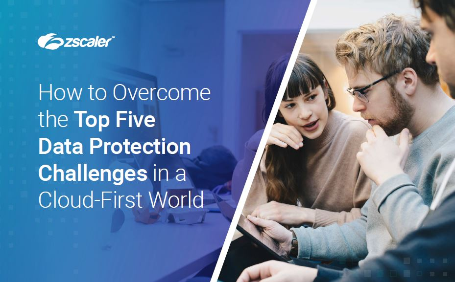 Top Five Data Protection Challenges in a Cloud-First World