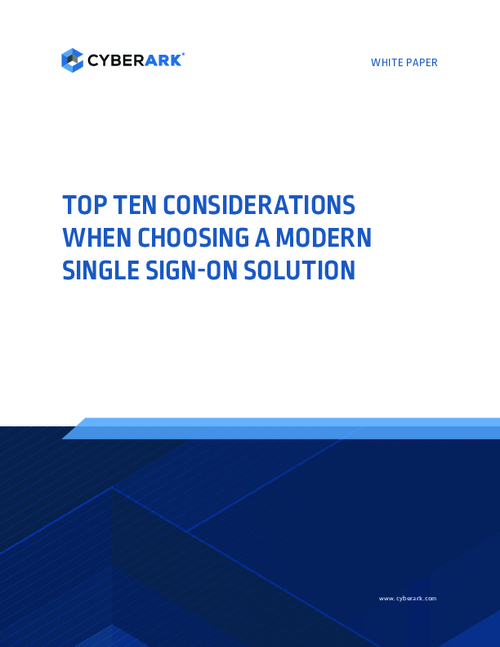 Top Ten Considerations When Choosing a Modern Single Sign-On Solution