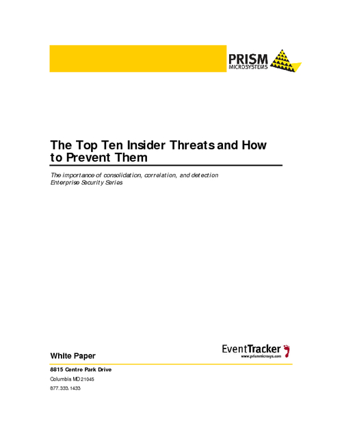 The Top Ten Inside Threats and How to Prevent Them