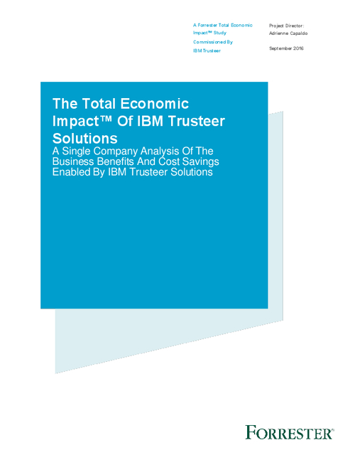 The Total Economic Impact Of IBM Trusteer Solutions
