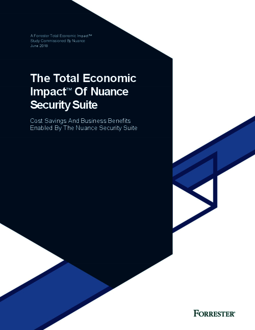 Forrester: The Total Economic Impact of Nuance Security Suite