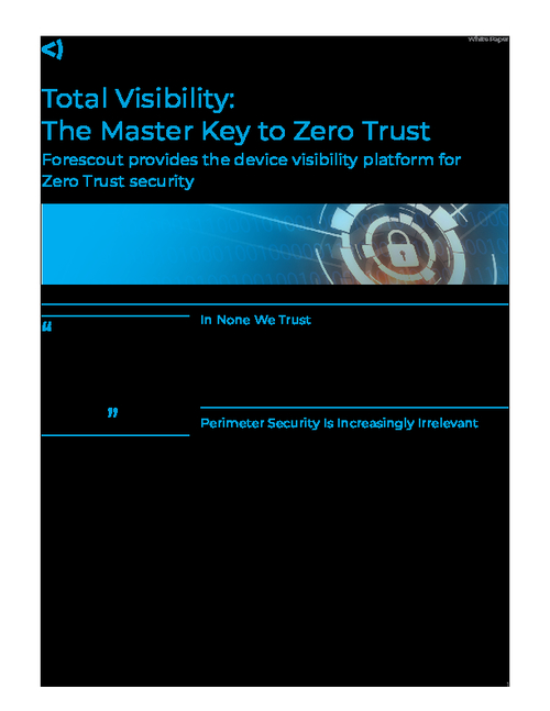 Total Visibility: The Master Key to Zero Trust