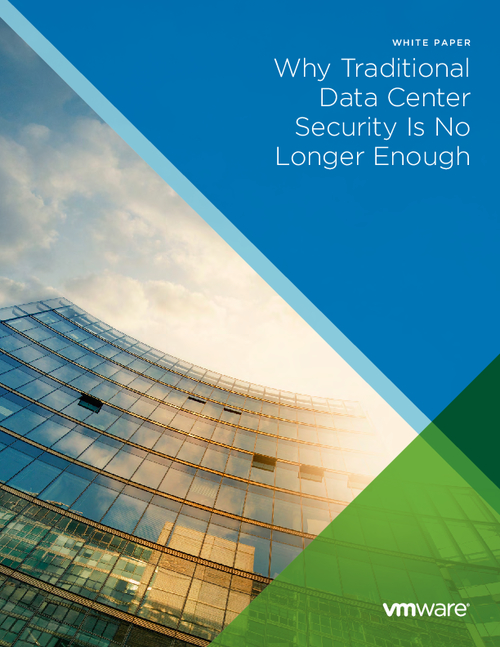 Why Traditional Data Center Security Is No Longer Enough