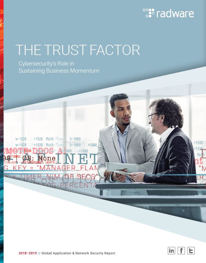 The Trust Factor: Global Application & Network Security Report 2018-2019