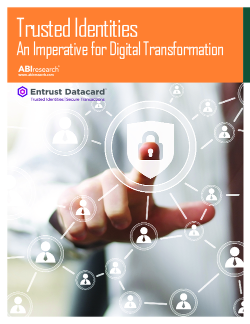 Trusted Identities: An Imperative for Digital Transformation