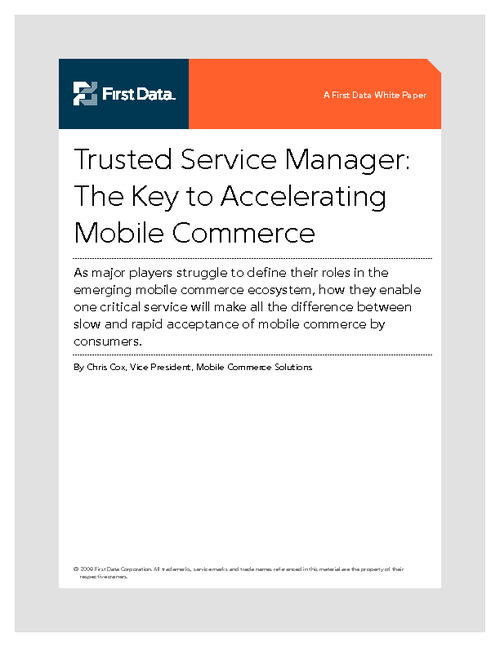Trusted Service Manager: The Key to Accelerating Mobile Commerce