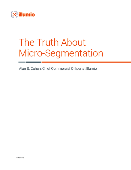 Micro-Segmentation: Fast Becoming a Foundational Layer of Security Architecture