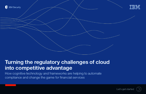 Turning The Regulatory Challenges Of Cloud Into Competitive Advantage