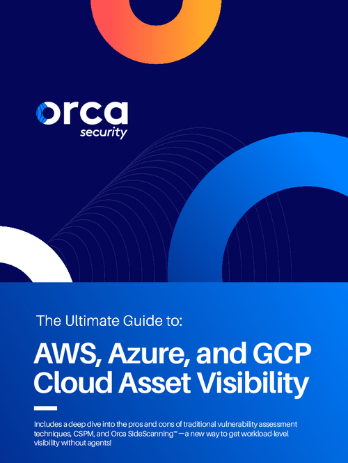 The Ultimate Guide to: AWS, Azure, and GCP Cloud Asset Visibility