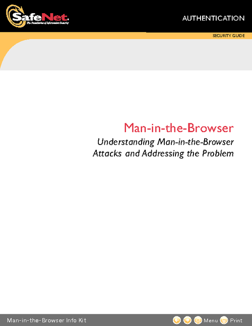 Understanding Man-in-the-Browser Attacks and Addressing the Problem