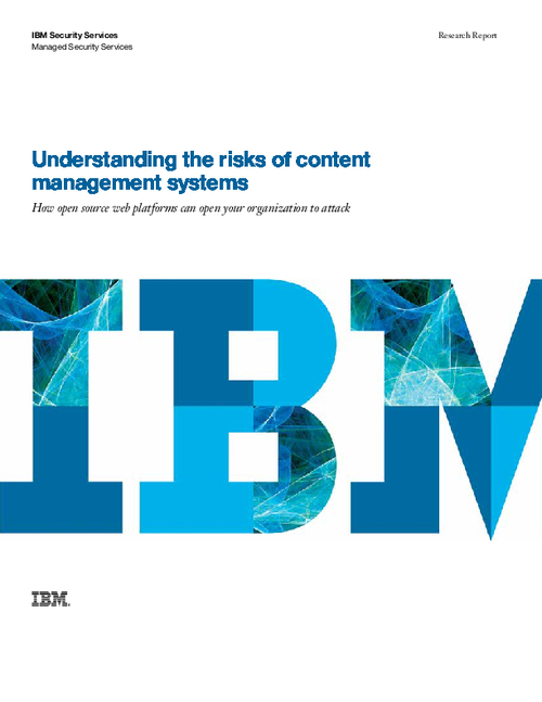 Understanding the Risks of Content Management Systems