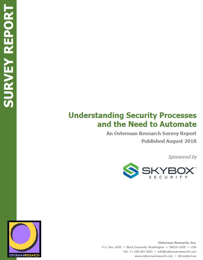 Understanding Security Processes and the Need to Automate: An Osterman Research Report