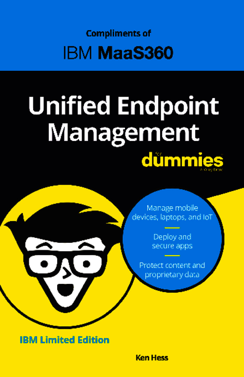 Unified Endpoint Management for Dummies