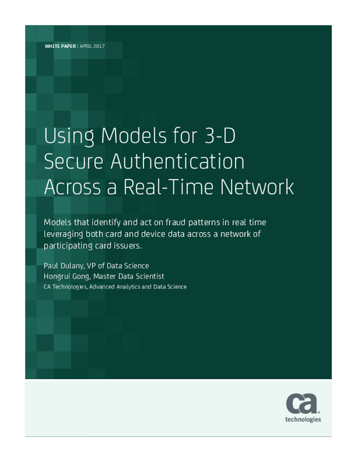 Using Models for 3-D Secure Authentication Across a Real-Time Network