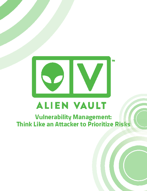 Vulnerability Management: Think Like an Attacker to Prioritize Risks