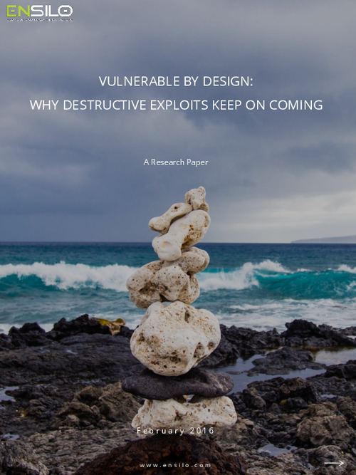 Vulnerable By Design: Why Destructive Exploits Keep on Coming