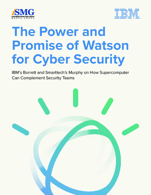 Watson for Cyber Security Holds Power and Promise for Security Teams