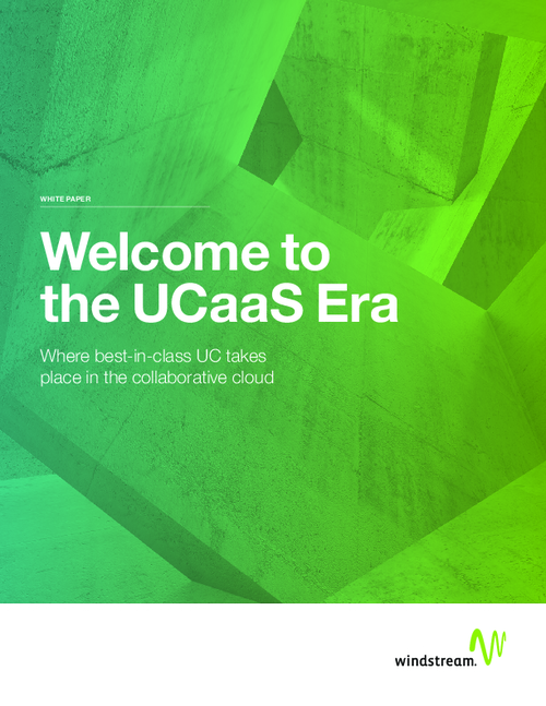 Welcome to the Unified Communications as a Service (UCaaS) Era