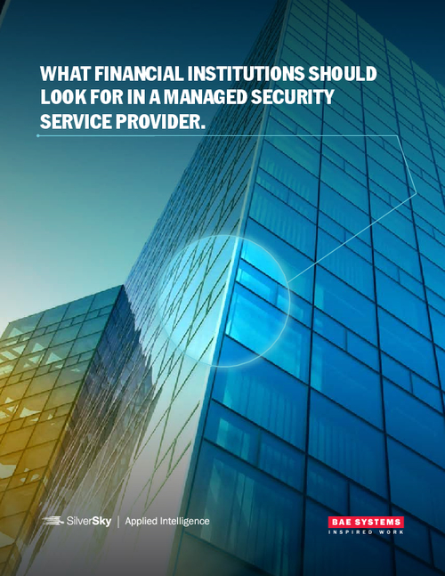 What Financial Institutions Should Look for in a Managed Security Service Provider